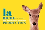 La biche production